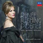 Renèe Fleming: Poèmes. DECCA