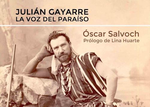 Julian Gayarre, la voz del paraíso