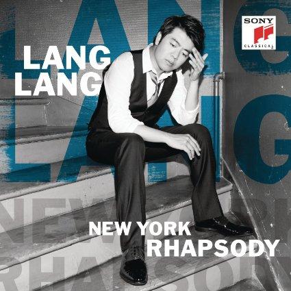 Reseña CD: New York Rhapsody. Lang Lang. Sony