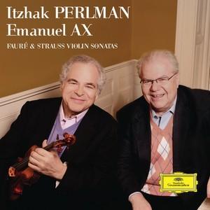 Reseña CD: Perlman y Ax, Sonatas de Fauré y Strauss. DGG