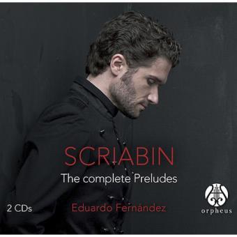Reseña cd: Scriabin, Preludios completos. Eduardo Fernández. Orpheus