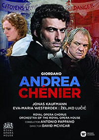Reseña DVD: Andrea Chenier. Kaufmann, Westbroek. Warner