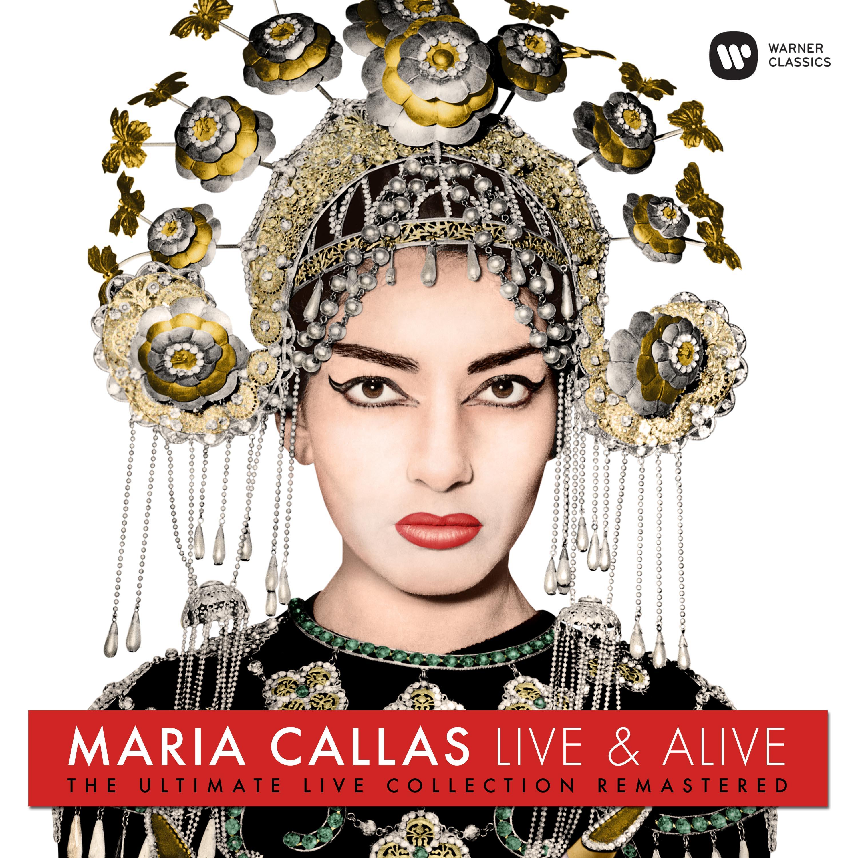 MARIA CALLAS LIVE&ALIVE. Arias en vivo. Warner Classics.