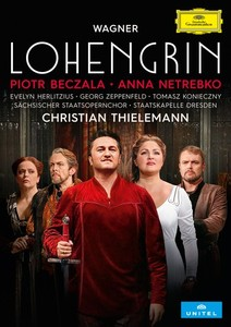 Reseña DVD: Lohengrin. Beczala, Netrebko, Thielemann. DGG