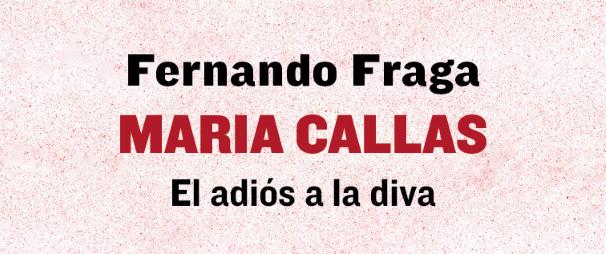 Agenda de LQM: A. Román y F. Fraga libro Callas