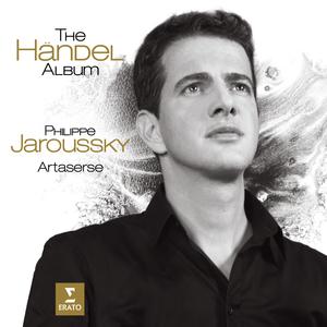 The Haendel Album. Philippe Jaroussky. Erato