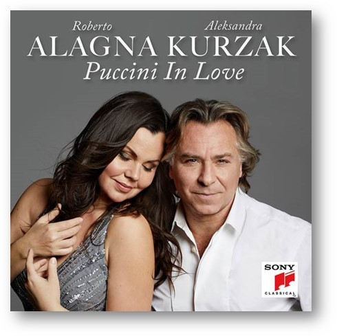 Reseña CD: Puccini in love. Alagna & Kurzak.