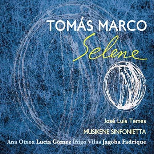 Reseña CD: Selene de Tomás Marco. Jose Luis Temes