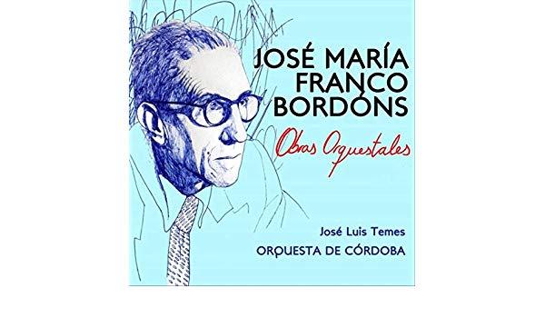Reseña cd: Franco Bordons, Obras orquestales. Jose Luis Temes. Cezzane
