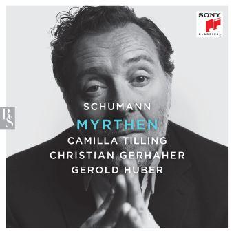 Reseña de CD: Schumann: Myrthen. Tilling, Gerhaher, Huber