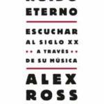 alex-ross-ruido-eterno