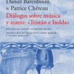 barenboim-chereau-dialogos-sobre-musica-tristan-isolda