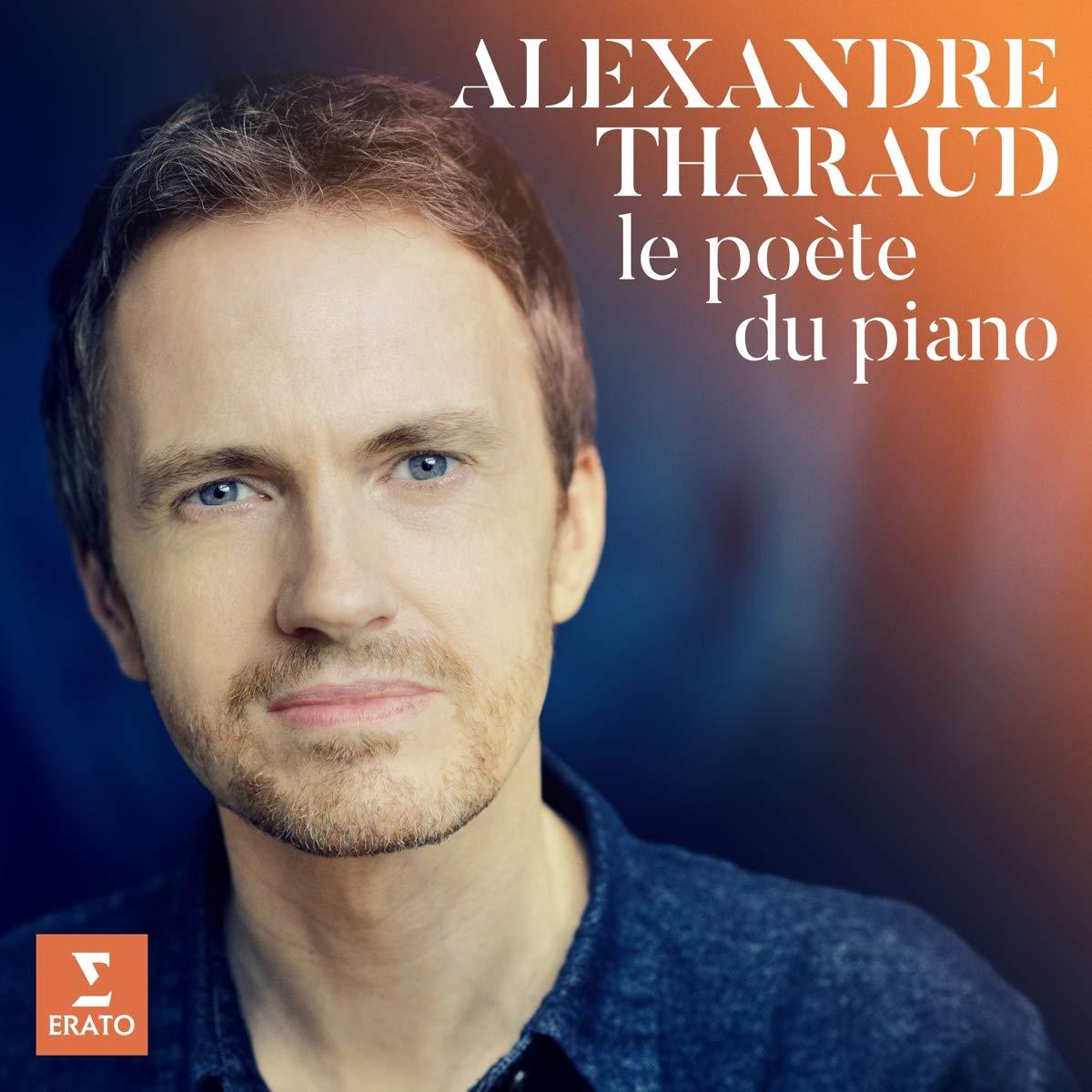 Reseña CD: Alexandre Tharaud: le poète du piano