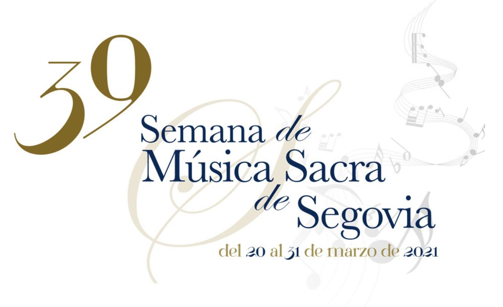 39ª edición de la Semana de Música Sacra de Segovia