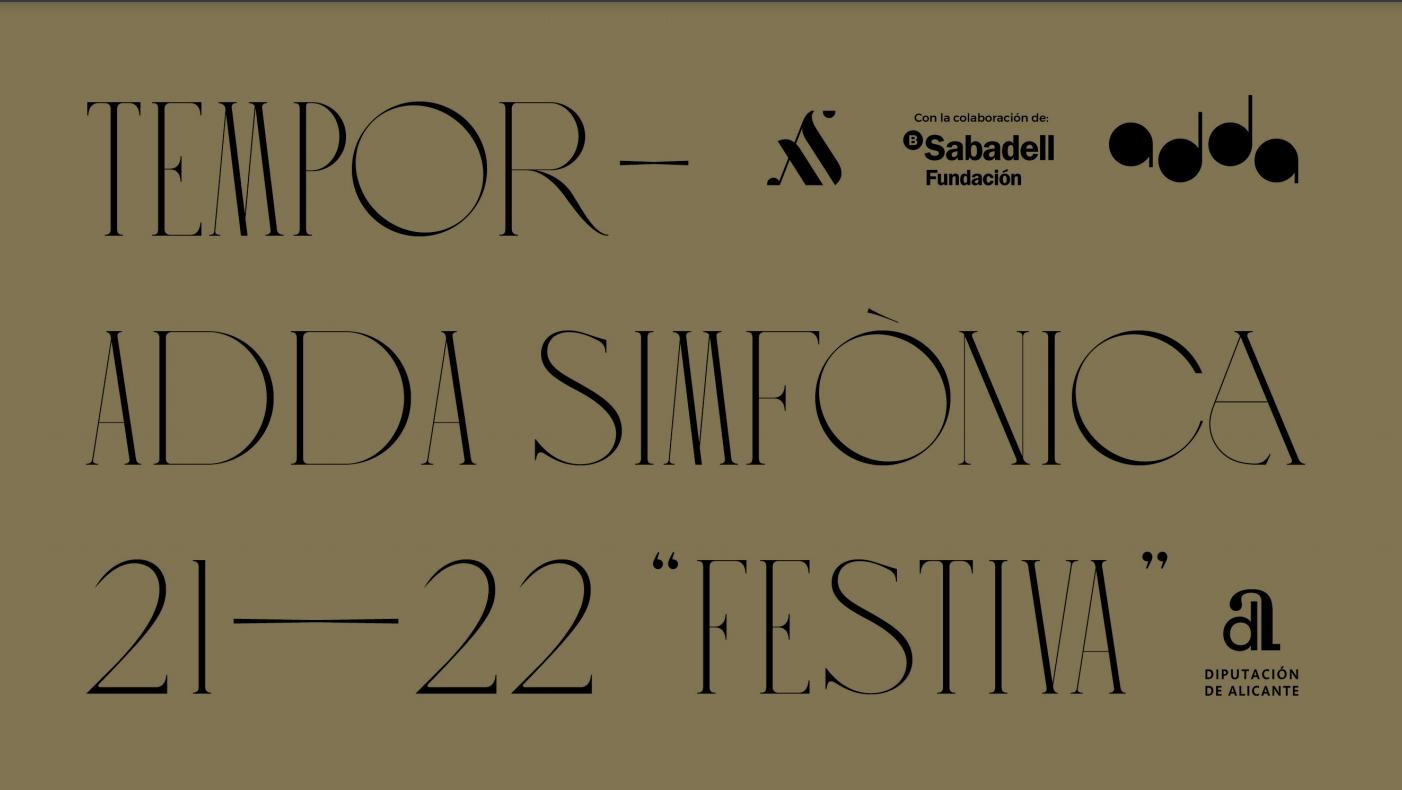 El Auditorio ADDA de Alicante presenta su temporada 21/22, 'Festiva'