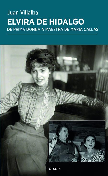 Elvira de Hidalgo, de prima donna a maestra de Maria Callas