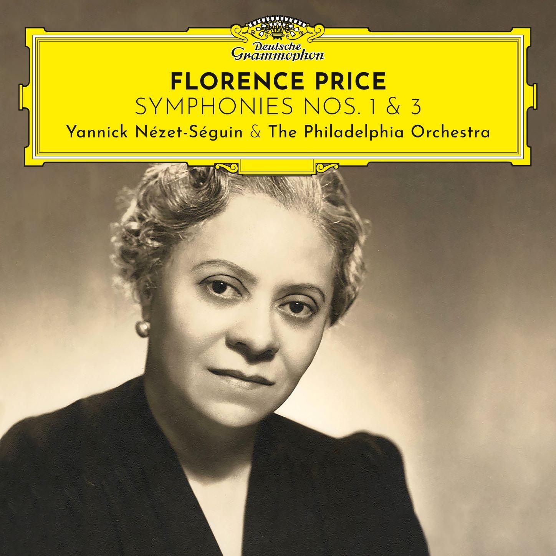 Recomendación: Sinfonías n.1 y n.3 de Florence B. Price por Yannick Nézet-Séguin